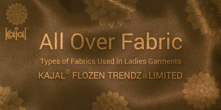 kajal fabrics manufacturer